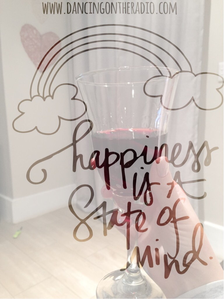 Happiness is a state of mind, quote, wine, ways to relax