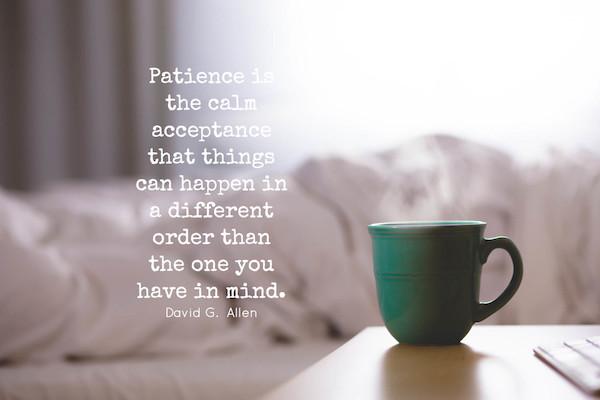 megg geri quote patience acceptance