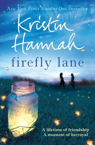 Firefly Lane by Kristin Hannah book cover