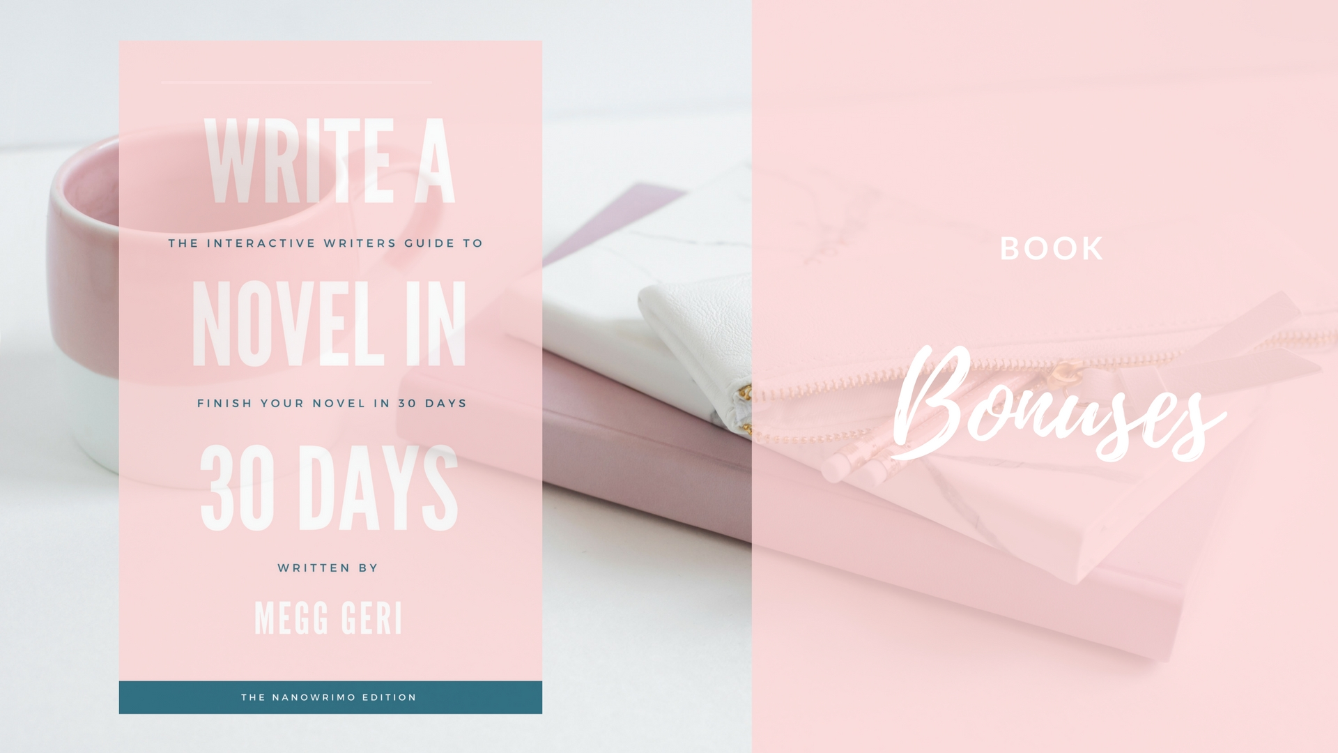 write a novel in 30 days book bonuses