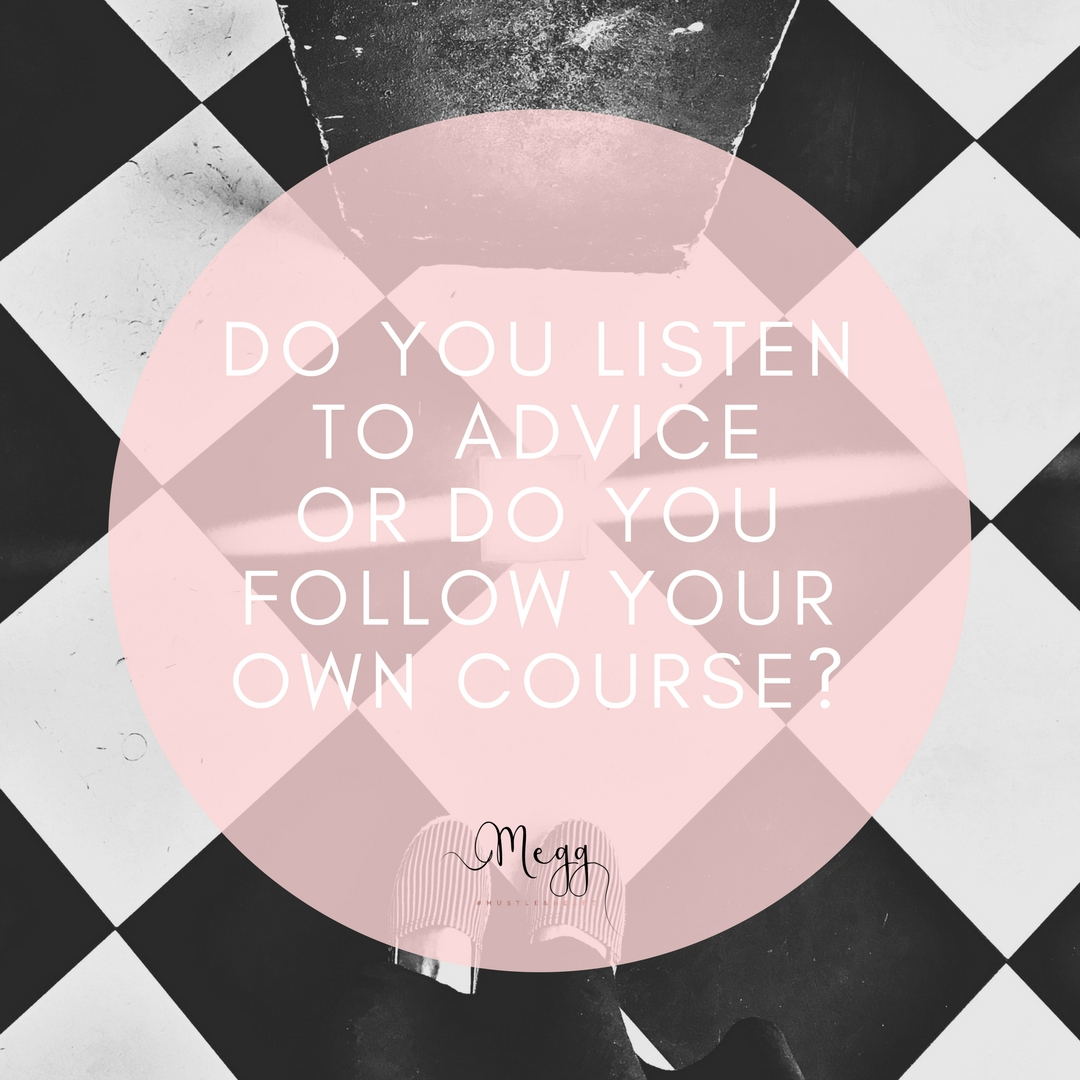 follow your own course